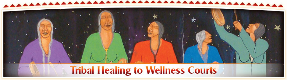 Tribal Healing to Wellness Courts